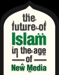 Islam and New Media